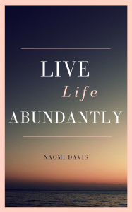 Live Life Abundantly - Cover picture